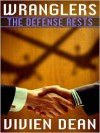 The Defense Rests - Vivien Dean