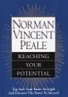 Norman Vincent Peale: Reaching Your Potential - Norman Vincent Peale