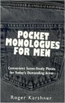 Pocket Monologues for Men - Roger Karshner