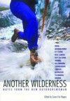 Another Wilderness: Notes from the New Outdoorswoman - Susan Fox Rogers