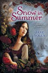 Snow in Summer - Jane Yolen