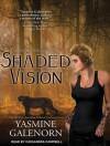 Shaded Vision - Yasmine Galenorn, Cassandra Campbell
