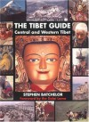 The Tibet Guide: Central and Western Tibet - Stephen Batchelor, Brian Beresford, Sean Jones, Dalai Lama XIV, Robert Beer