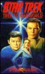 Trek to Madworld: A Star Trek Novel (Star Trek) - Stephen Goldin, David Gerrold