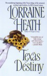 Texas Destiny - Lorraine Heath
