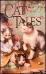 Cat Tales - Marjorie Holmes, Arthur Gordon, Marion Bond West