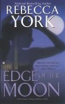 Edge of the Moon (Moon Series #2) - Rebecca York