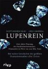 Lupenrein: Die wahre Geschichte des größten Diamantenraubes aller Zeiten (German Edition) - Greg Campbell, Scott Andrew Selby