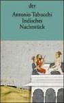 Indisches Nachtstück und ein Briefwechsel - Antonio Tabucchi