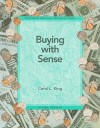 Buying with Sense - Carol King