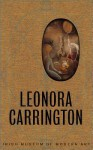 Leonora Carrington - Leonora Carrington