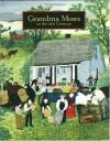 Grandma Moses: in the 21st Century - Jane Kallir, Michael D. Hall, Roger Cardinal, Lynda Roscoe Hartigan, Judith Stein