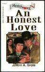 An Honest Love (Heartsong Presents #120) - JoAnn A. Grote