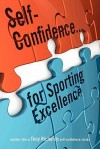 Self-Confidence...for Sporting Excellence - Tony Richards