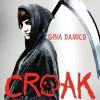 Croak - Gina Damico