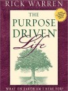 The Purpose Driven Life: What on Earth Am I Here For? (Audio) - Rick Warren