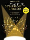 Flute Playalong Symphonic Themes [With CD] - Amsco Publications