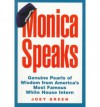 Monica Speaks Genuine Pearls of Wisdom from America's Most Famous White House Intern - Monica Lewinsky, Joey Green
