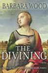 The Divining - Barbara Wood