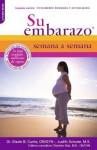 Su Embarazo Semana a Semana: Segunda Edicion - Glade B Curtis, Judith Schuler