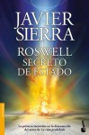 Roswell. Secreto de Estado (Spanish Edition) - Javier Sierra