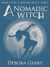 A Nomadic Witch - Debora Geary