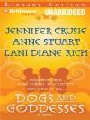 Dogs and Goddesses - Renée Raudman, Lani Diane Rich, Anne Stuart, Jennifer Crusie