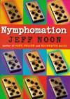 Nymphomation - Jeff Noon