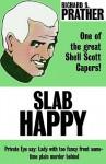Slab Happy - Richard S. Prather