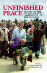 Unfinished Peace: Report Of The International Commission On The Balkans - Leo Tindemans, Bronisław Geremek, Léo Tindemans