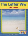 The Letter WW: The Ocean - Hollie J. Endres