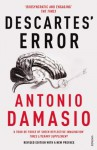 Descartes' Error - Antonio R. Damasio