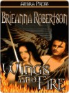 Wings and Fire - Brieanna Robertson