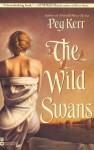 The Wild Swans - Peg Kerr