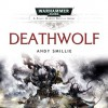 Deathwolf - Andy Smillie, Sean Barrett, Rupert Degas, Chris Fairbank, David Timson