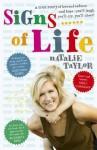 Signs of Life: A Memoir. Natalie Taylor - Natalie Taylor