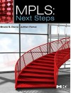 MPLS: Next Steps, Volume 1 (The Morgan Kaufmann Series in Networking) - Bruce S. Davie, Adrian Farrel