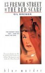 13 French Street/The Red Scarf - Gil Brewer