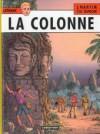 La Colonne - Jacques Martin, Christophe Simon