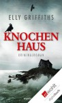 Knochenhaus (German Edition) - Elly Griffiths, Tanja Handels