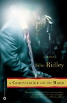 A Conversation with the Mann - John Ridley