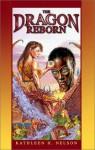 The Dragon Reborn - Kathleen H. Nelson