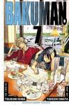 Bakuman。, Vol. 7: Gag and Serious - Tsugumi Ohba, Takeshi Obata