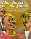 How Sweet The Sound: Just Us - Scholastic Inc., Wade Hudson