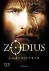 Zodius: Gegen den Sturm (German Edition) - Lisa Renee Jones