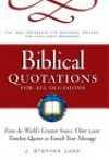 Biblical Quotations for All Occasions : From the World's Greatest Source, Over 2,000 Timeless Quotes to Enrich Your Message - Stephen Lang, J. Stephen Lang