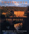 Chatsworth: The House - Deborah Devonshire, Simon Upton