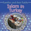 Islam in Turkey - Frances Hawker, Leyla Alicavusoglu, Bruce Campbell