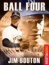 Ball Four (RosettaBooks Sports Classics) - Jim Bouton