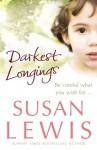 Darkest Longings - Susan Lewis